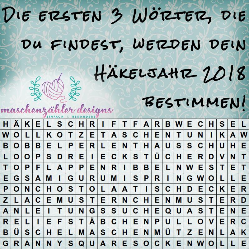 Wortsuch-Spiel mit Häkelbegriffen. Die ersten 3 Wörter, die du findest, werden dein Häkeljahr 2018 bestimmen!