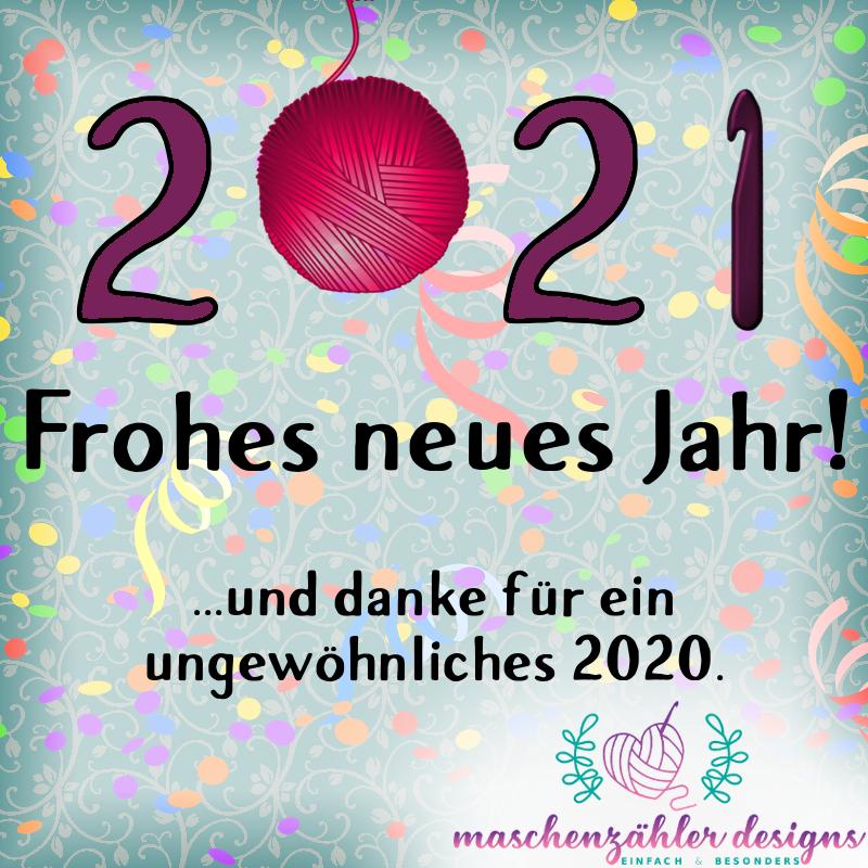 Frohes neues Jahr 2021! ...und danke für ein unewöhnliches 2020.