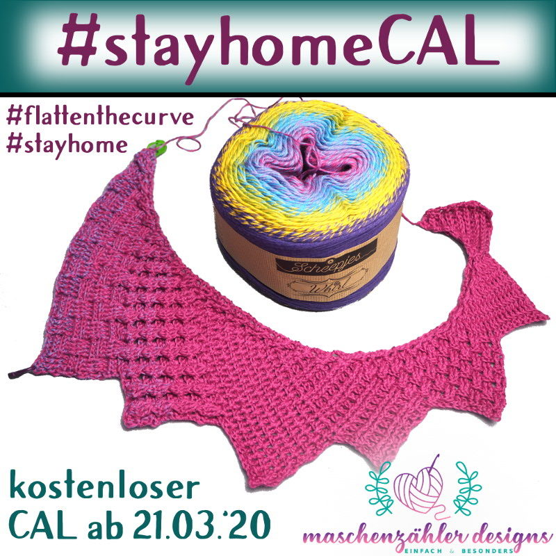 #stayhomeCAL - kostenloser CAL ab 21.03.2020 - #flattenthecurve #stayhome
